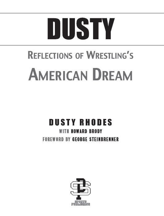 Dusty Reflections of Wrestlings American Dream