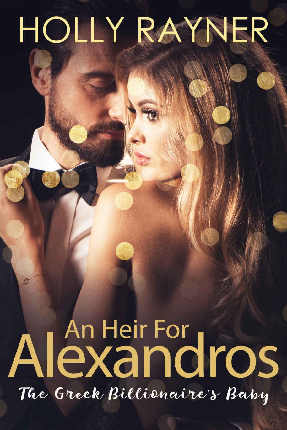 READ FREE An Heir for Alexandros: The Greek Billionaire'